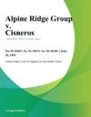 Alpine Ridge Group V Cisneros