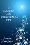 A Caller On Christmas Eve
