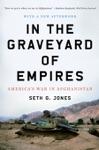 In The Graveyard Of Empires Americas War In Afghanistan