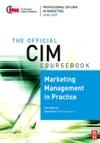 CIM Coursebook 0809 Marketing Management In Practice