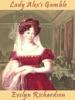 Lady Alex's Gamble (a Regency Romance)
