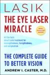 Lasik The Eye Laser Miracle