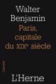 Paris, capitale du XIX siècle