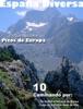 España Diversa-10 Caminando desde Sotres al Naranjo de Bulnes y desde el Lago dela Ercina a la Vega de Ario, del Parque Nacional Picos de Europa