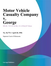 Motor Vehicle Casualty Company v. George