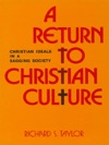 A Return To Christian Culture