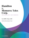 Hamilton V Memorex Telex Corp