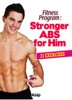 Fitness Program: Stronger Abs for Him
