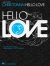 Chris Tomlin - Hello Love Songbook