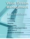 Value Stream Management For Lean Healthcare