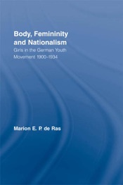 Download and Read Online Body, Femininity and Nationalism