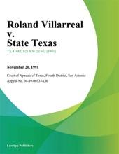 Roland Villarreal V. State Texas