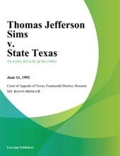 Thomas Jefferson Sims V. State Texas