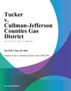 Tucker V Cullman-Jefferson Counties Gas District
