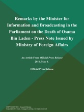 Remarks By The Minister For Information And Broadcasting In The Parliament On The Death Of Osama Bin Laden - Press Note Issued By Ministry Of Foreign Affairs