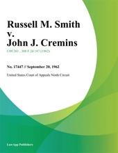 Russell M. Smith V. John J. Cremins