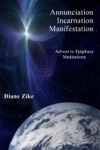Annunciation Incarnation Manifestation