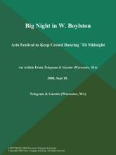 Big Night In W. Boylston; Arts Festival To Keep Crowd Dancing `Til Midnight