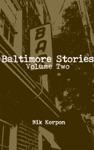 Baltimore Stories