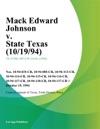 Mack Edward Johnson V State Texas 101994