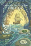 Three Wishing Tales A Matter-of-Fact Magic Collection By Ruth Chew