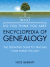 Who Do You Think You Are Encyclopedia Of Genealogy