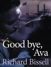 Good Bye Ava