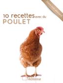 10 recettes avec du poulet