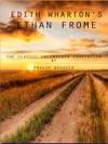 Edith Whartons Ethan Frome