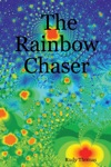 The Rainbow Chaser