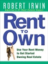 Rent To Own Use Your Rent Money To Get Started Owning Real Estate
