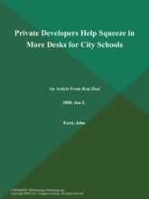 Private Developers Help Squeeze in More Desks for City Schools