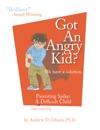 Got An Angry Kid