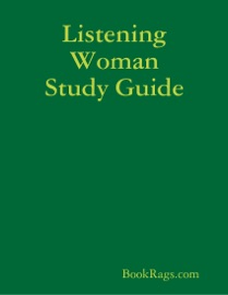 LISTENING WOMAN STUDY GUIDE
