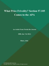 What Price Frivolity? Section 57.105 Comes To The APA