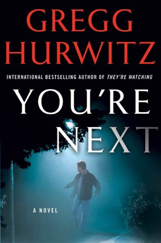 Gregg Hurwitz - You're Next