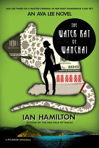 Ian Hamilton - The Water Rat of Wanchai