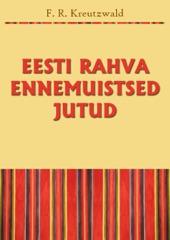 Eesti Rahva Ennemuistsed Jutud