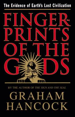 Fingerprints of the Gods - Graham Hancock book