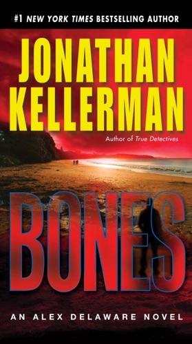 Jonathan Kellerman - Bones