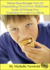 Take The Stress Out Of Preparing Food For Children  Lots Of Ideas For Healthy Foods For Kids