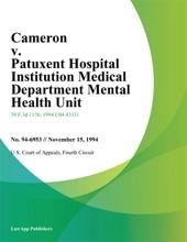Cameron V. Patuxent Hospital Institution Medical Department Mental Health Unit