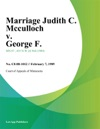 Marriage Judith C Mcculloch V George F