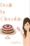 Death By Chocolate A Dessert First Cozy Mystery Series 1