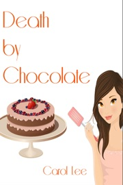 DEATH BY CHOCOLATE (A DESSERT FIRST COZY MYSTERY SERIES, #1)