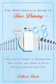 THE MERE MORTALS GUIDE TO FINE DINING