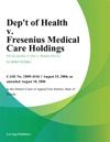 Dept Of Health V Fresenius Medical Care Holdings