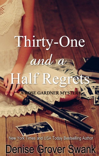 Thirty-One and a Half Regrets - Denise Grover Swank - Denise Grover Swank