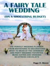 A Fairy Tale Wedding On A Shoestring Budget