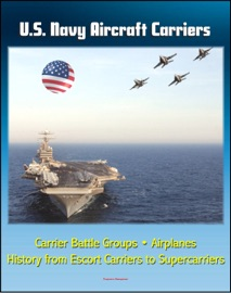 U S Navy Aircraft Carriers